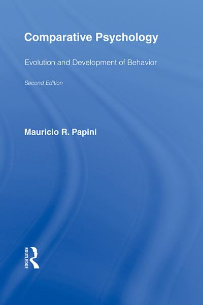 Comparative Psychology Evolution and Development of Behavior,  2nd Edition