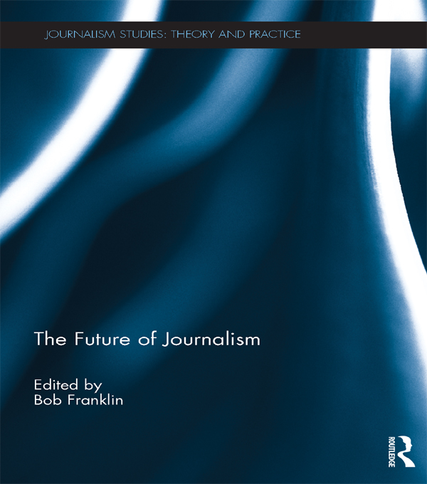 THE FUTURE OF JOURNALISM - FRANKLIN