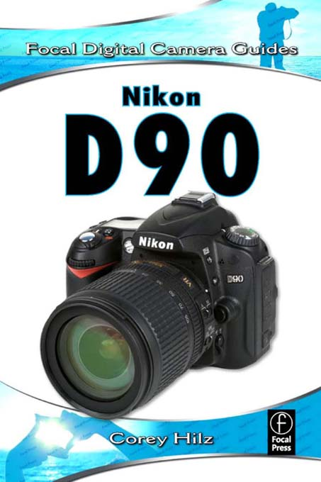 Nikon D90 Focal Digital Camera Guides