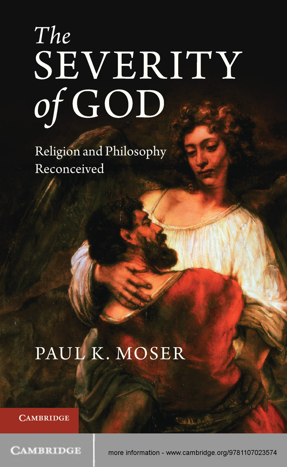 The Severity of God Religion and Philosophy Reconceived