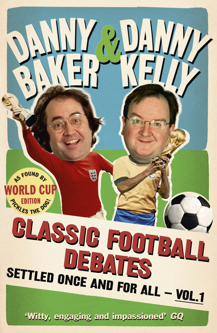 Classic Football Debates Settled Once and For All, Vol.1