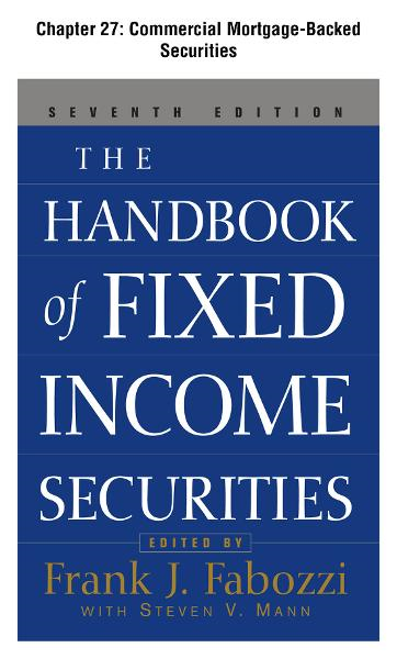 The Handbook of Fixed Income Securities, Chapter 27 - Commercial Mortgage-Backed Securities