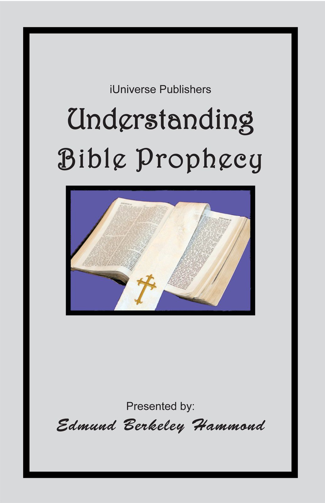 Understanding Bible Prophecy
