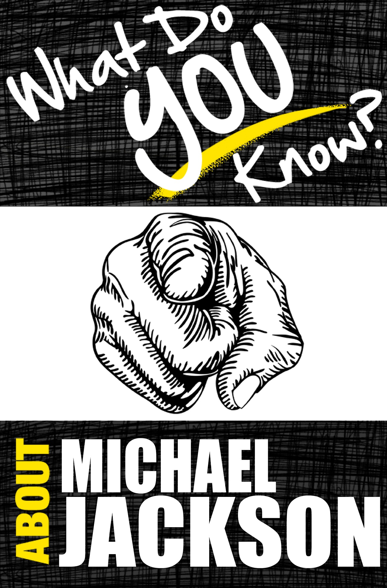 What Do You Know About Michael Jackson?