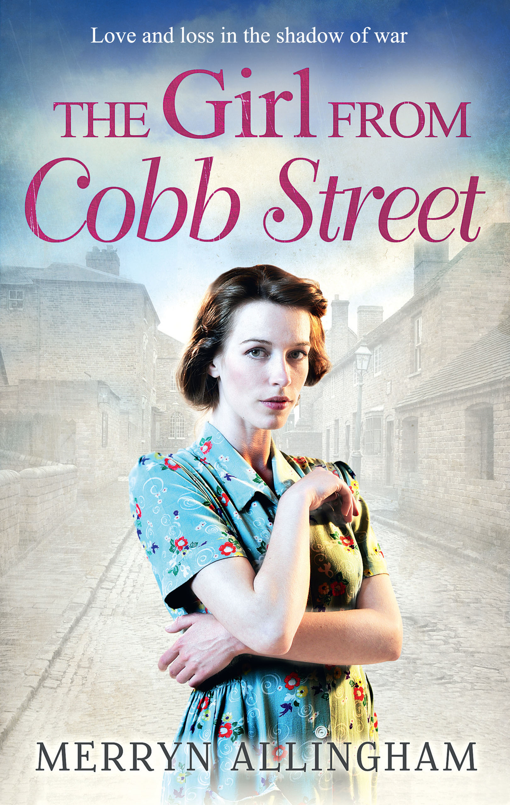 The Girl from Cobb Street (Daisy's War - Book 1)