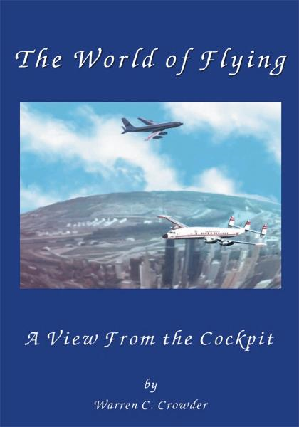The World of Flying By: Warren Crowder