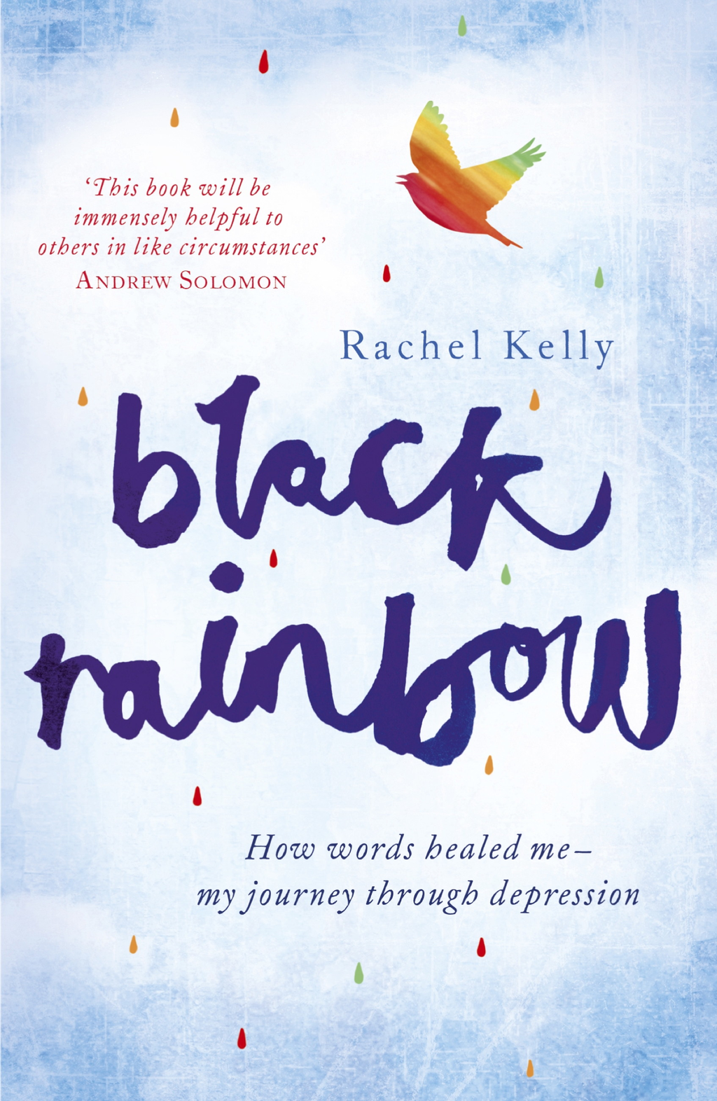Black Rainbow How words healed me: my journey through depression