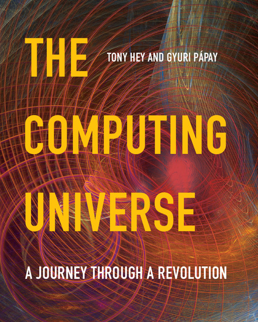 The Computing Universe A Journey through a Revolution