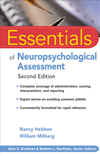 Essentials Of Neuropsychological Assessment: