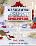 Picture of - The Great British Bake Off: How to turn everyday bakes into showstoppers