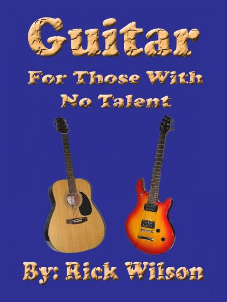 Guitar For Those With No Talent