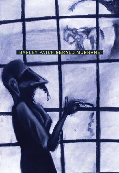Barley Patch (Australian Literature Series) By: Gerald Murnane