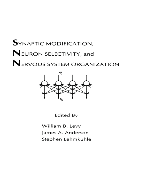 Synaptic Modification,  Neuron Selectivity,  and Nervous System Organization