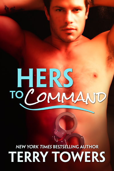 Terry Towers - Hers To Command: Blackmailed And Dominated (Femdom Erotica)