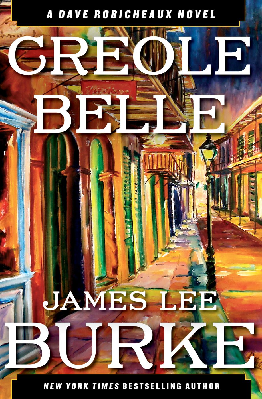 Creole Belle By: James Lee Burke