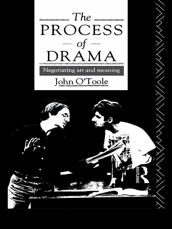 The Process of Drama Negotiating Art and Meaning