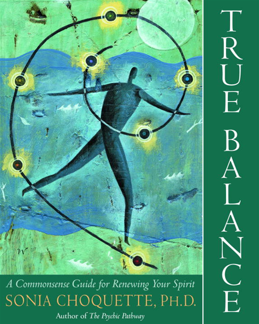 True Balance By: Sonia Choquette