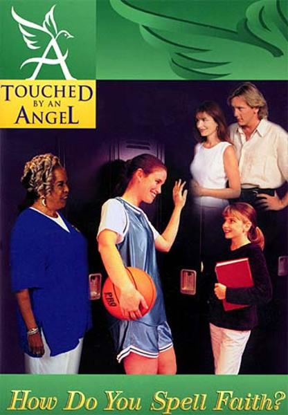 Touched By An Angel Fiction Series: How Do You Spell Faith? By: Martha Williamson