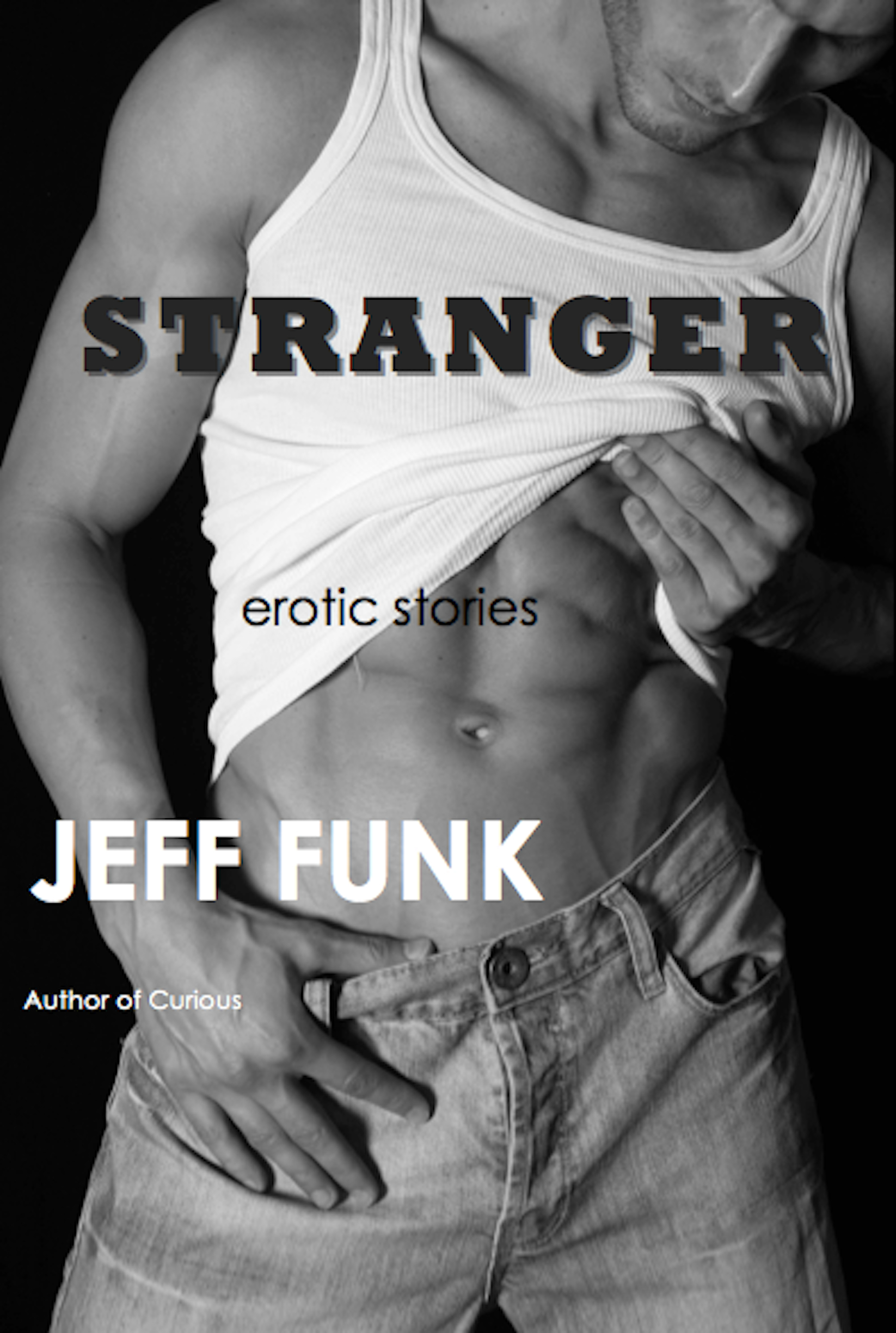 Stranger By: Jeff Funk