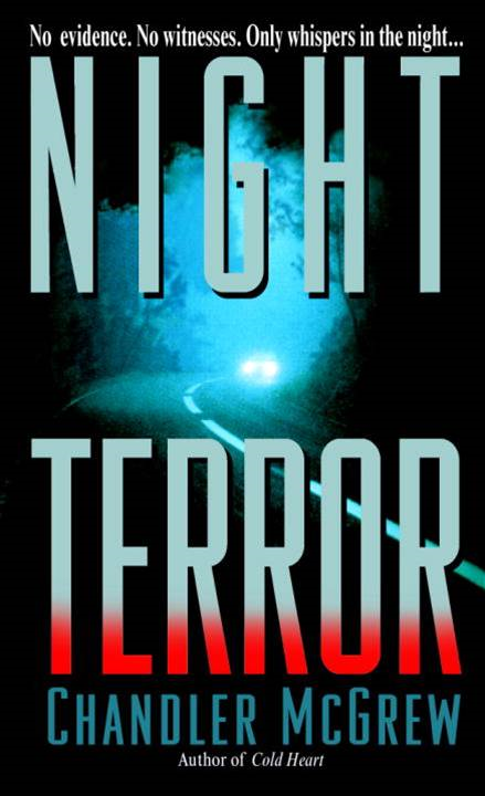 Night Terror By: Chandler McGrew