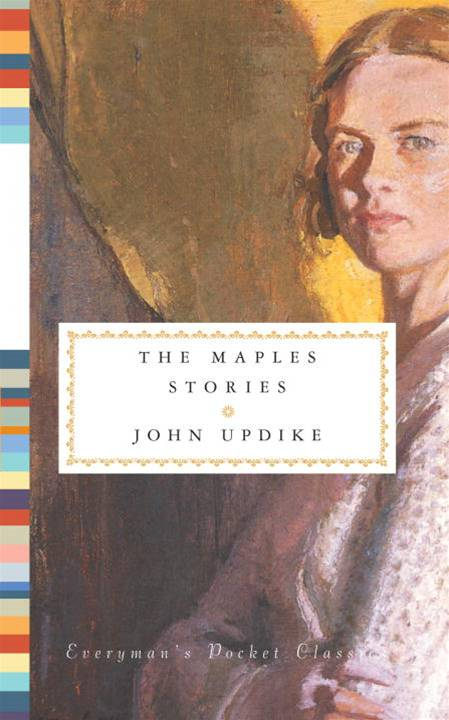 The Maples Stories By: John Updike