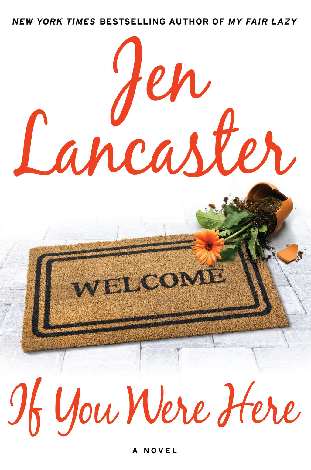 If You Were Here By: Jen Lancaster