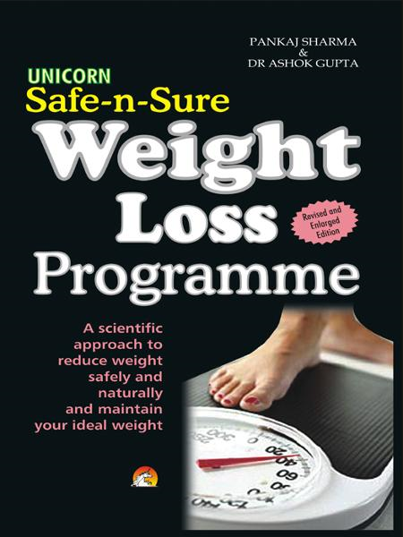 Safe-n-Sure Weight Loss Programme - A scientific approach to reduce weight safely and naturally and maintain your ideal weight