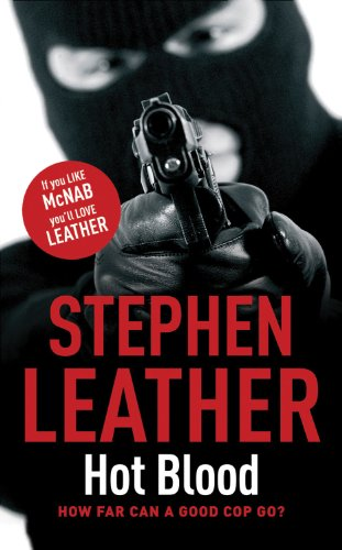 Hot Blood By: Stephen Leather