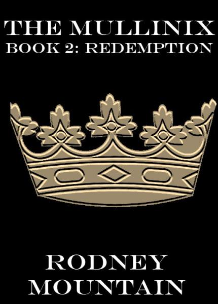 The Mullinix Book 2: Redemption