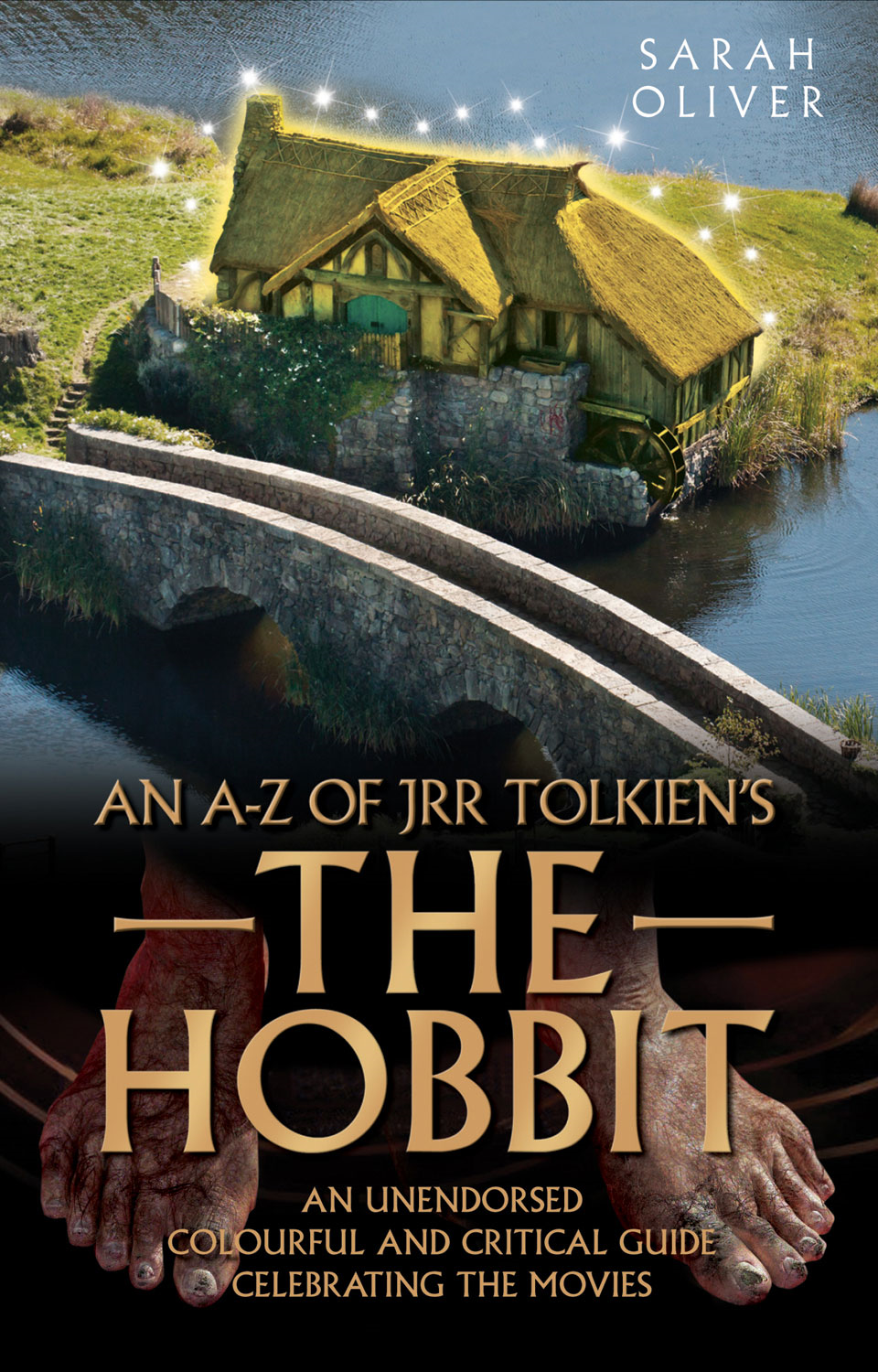 An A-Z of JRR Tolkien's The Hobbit By: Sarah Oliver