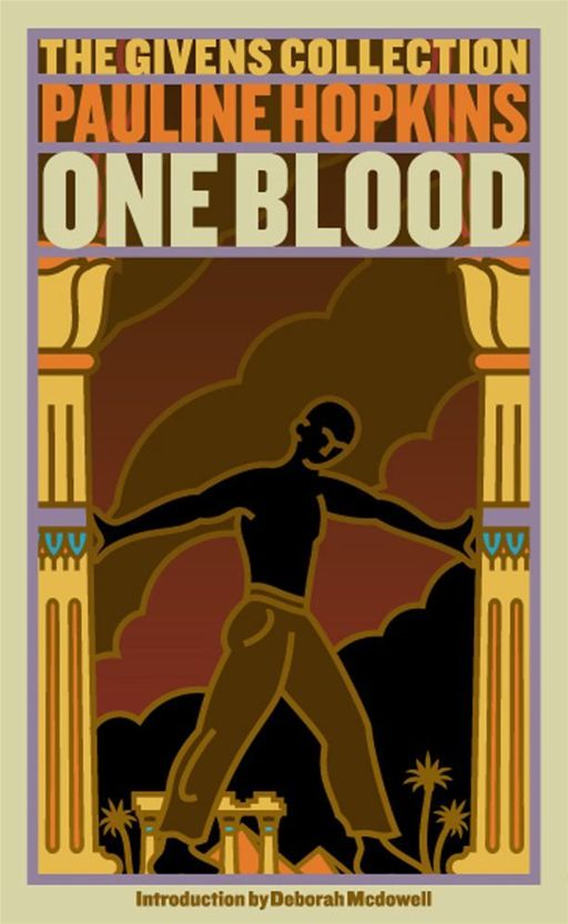 Of One Blood By: Deborah McDowell,Pauline Hopkins