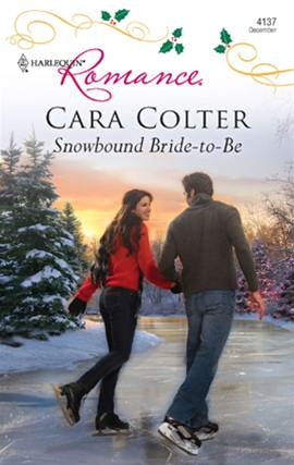 Snowbound Bride-to-Be By: Cara Colter