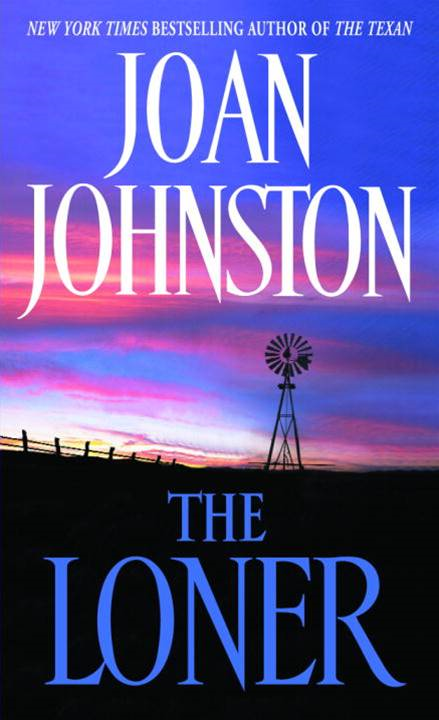 The Loner By: Joan Johnston