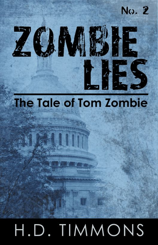 Zombie Lies: #2 in the Tom Zombie Series