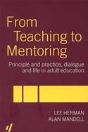 download From Teaching to Mentoring: Principles and Practice, Dialogue and Life in Adult Education book