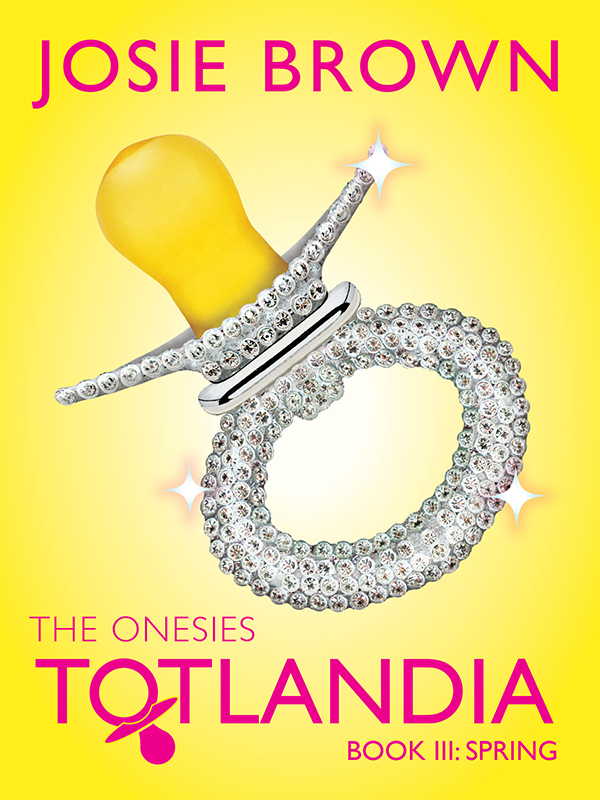 Totlandia: The Onesies, Book 3 (Spring)