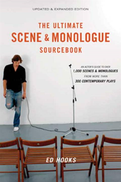 The Ultimate Scene and Monologue Sourcebook, Updated and Expanded Edition