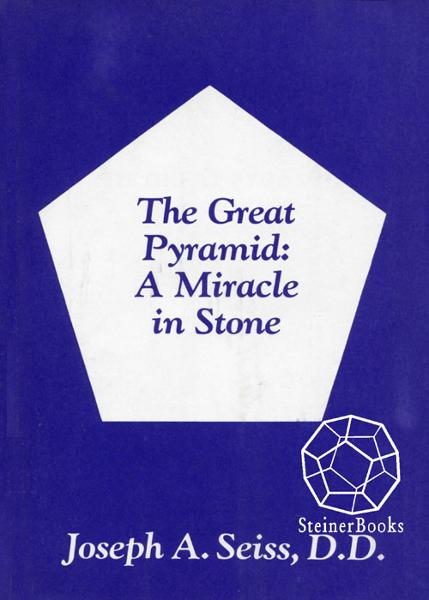 The Great Pyramid: A Miracle in Stone By: Joseph A. Seiss
