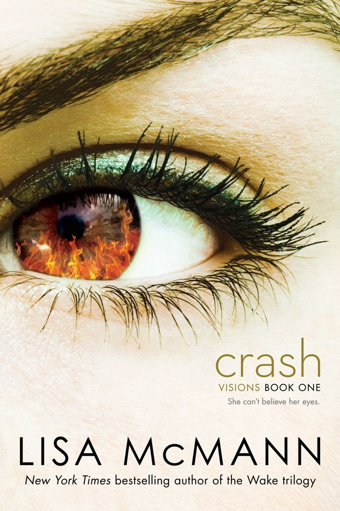 Crash By: Lisa McMann