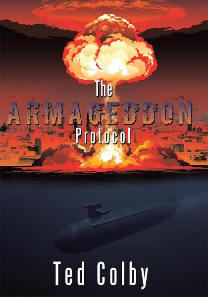 The Armageddon Protocol By: Ted Colby