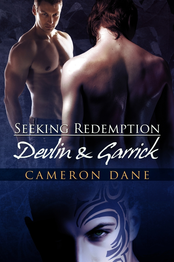Devlin and Garrick By: Cameron Dane