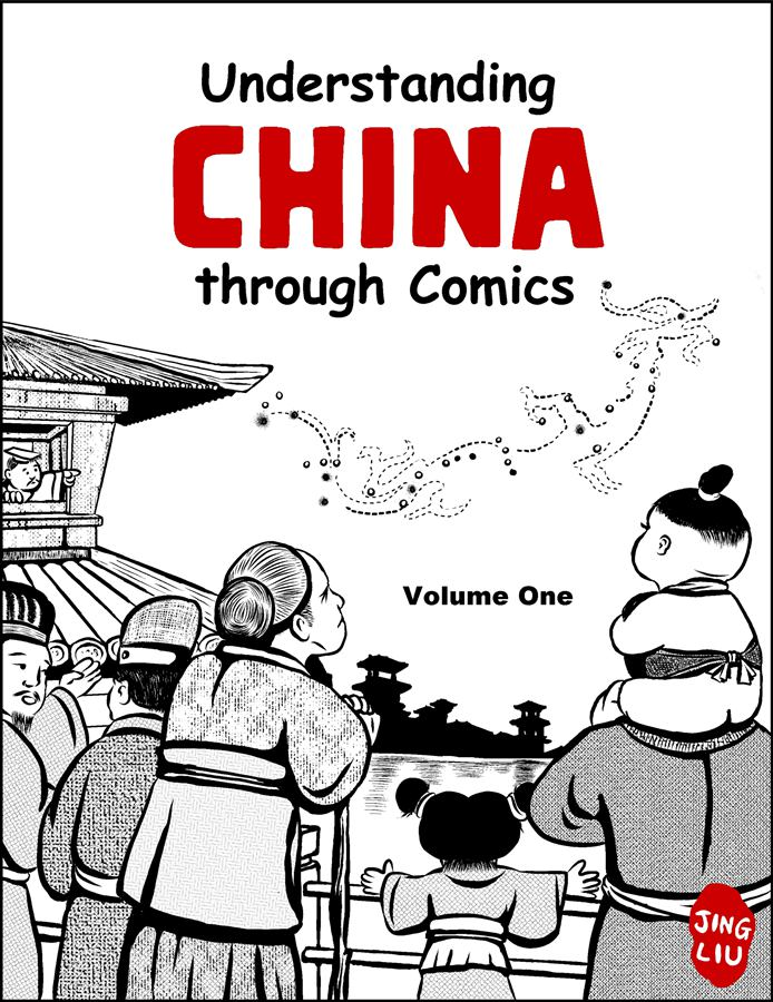 Understanding China Through Comics, Volume One By: Jing Liu