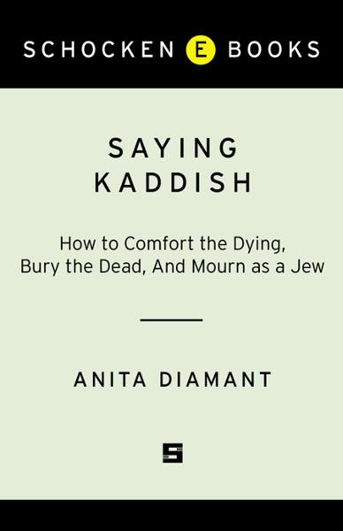 Saying Kaddish By: Anita Diamant