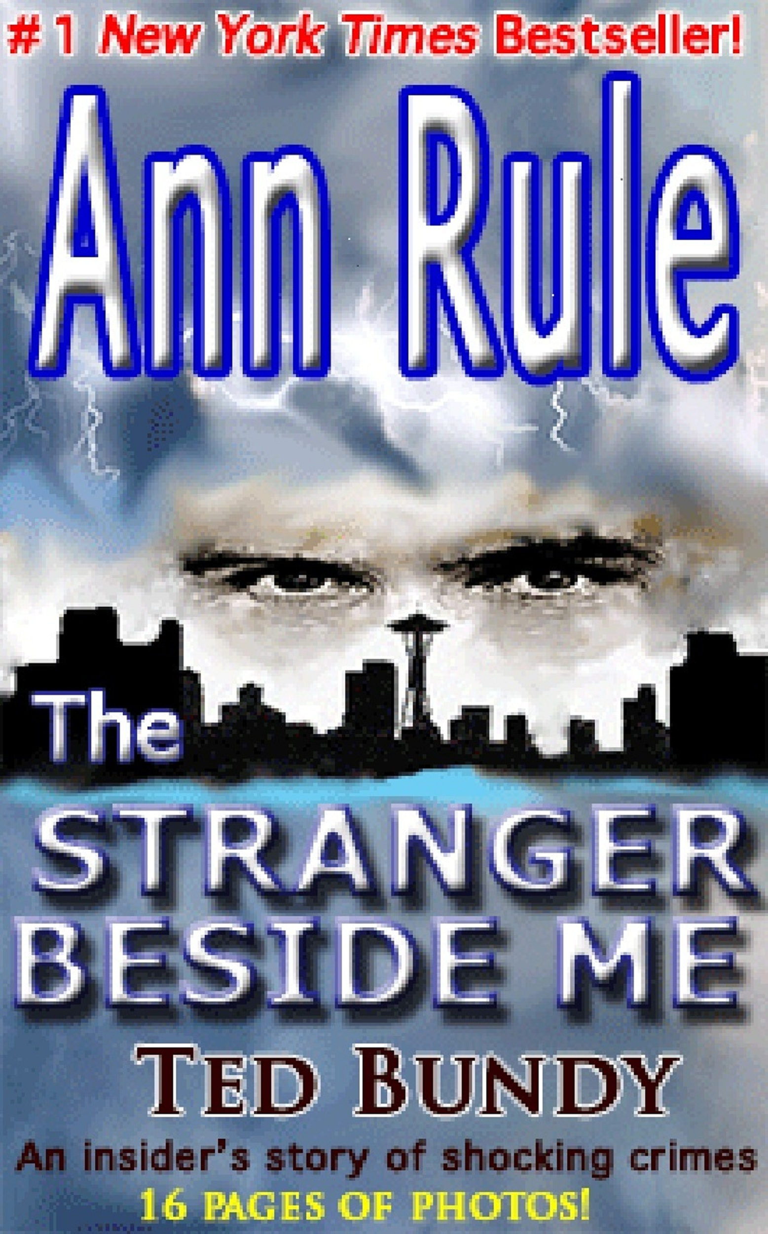 The Stranger Beside Me By: Ann Rule