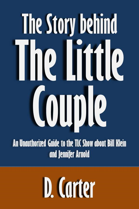 The Story behind The Little Couple: An Unauthorized Guide to the TLC Show about Bill Klein and Jennifer Arnold [Article]