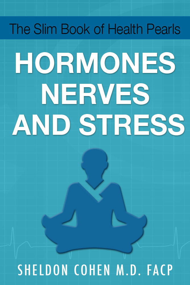 The Slim Book of Health Pearls: Hormones, Nerves, and Stress
