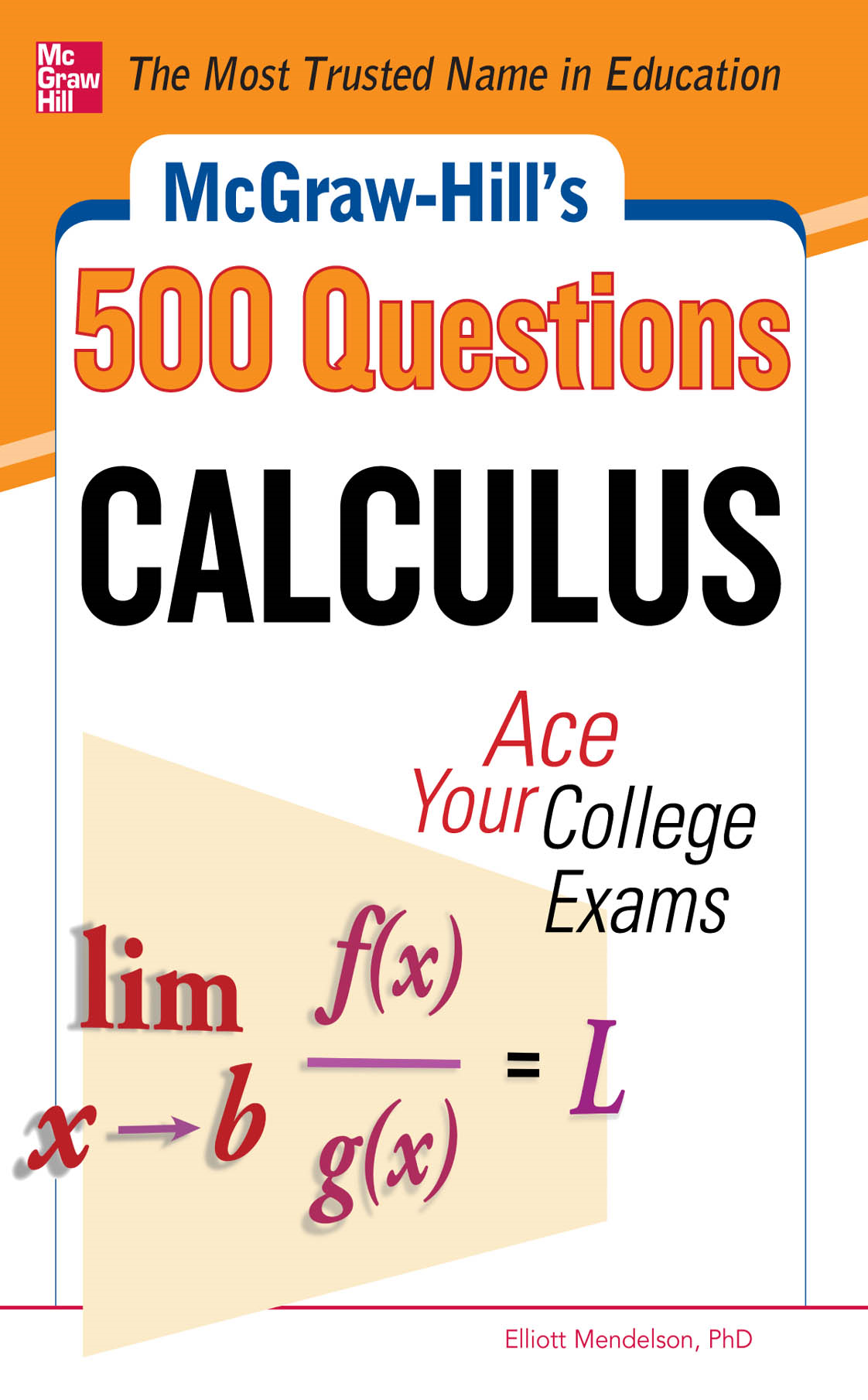 McGraw-Hill's 500 College Calculus Questions to Know by Test Day