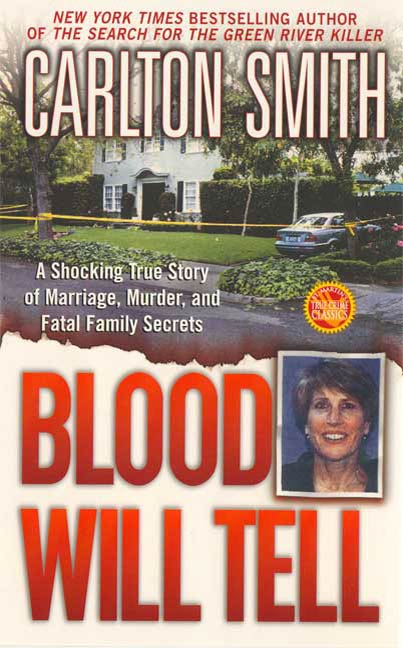 Blood Will Tell By: Carlton Smith