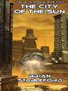 The City Of The Sun: Daedalus Mission, Book Four: