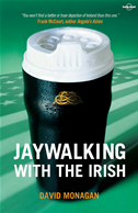 Jaywalking With The Irish:
